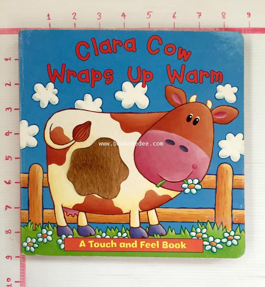 หนังสือเด็ก บอร์ดบุ๊ค Clara Cow Wraps up Warm