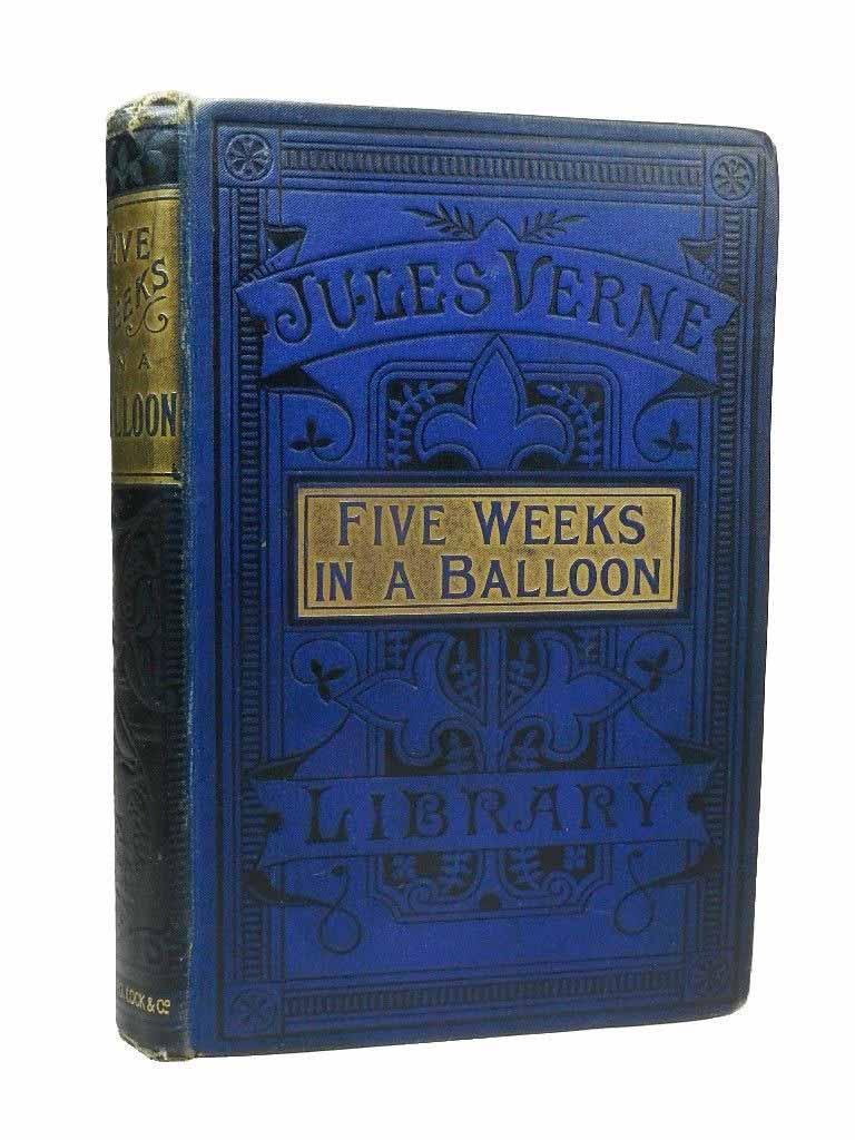 นวนิยายของ จูลส์ เวิร์น ห้าสัปดาห์ในบอลลูน (FIVE WEEKS IN A BALLOON) ฉบับปี edition, 1880