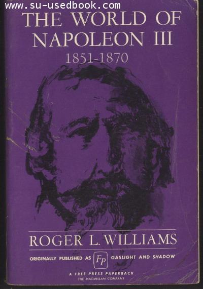 THE WORLD OF NAPOLEON III  1851-1870