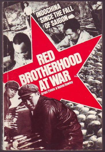 Red brotherhood at war : Indochina since the fall of Saigon