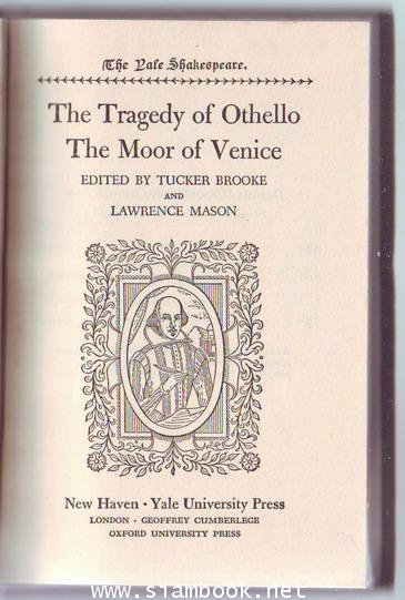 The Yale Shakespeare: The Tragedy of Othello The Moor of Venice 1