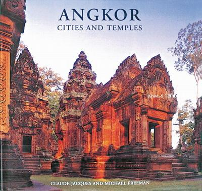 Angkor : Cities and Temples