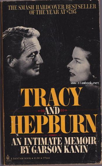 Tracy and Hepburn An Intimate Memoir