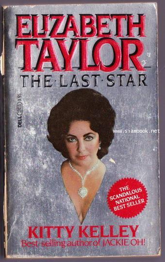 Elizabeth Taylor The Last Star