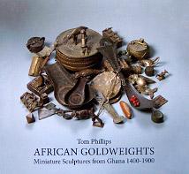 African Goldweights: Miniature Sculptures from Ghana 1400 - 1900