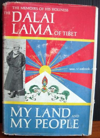My Land and My People The Memoirs of His Holiness , The Dalai Lama of Tibet