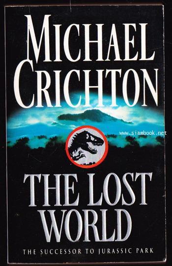 The Lost World / Michael Crichton