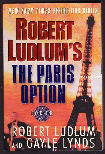 Robert Ludlum\'s the Paris Option : A Covert-one Novel
