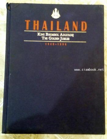 Thailand King Bhumibol Adulyadej The Golden Jubilee 1946-1996