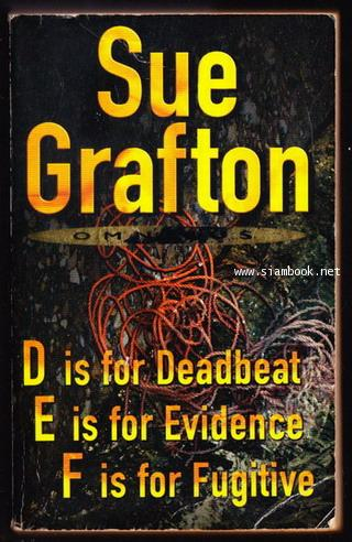 D is for Deadbeat E is for Evidence F is for Fugitive