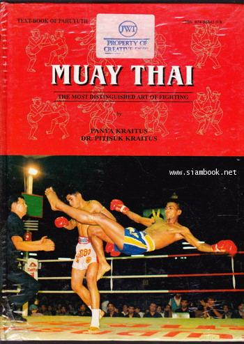 MUAY THAI - The Most Distinguished Art of Fighting