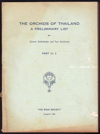 The Orchids of Thailand A Preliminary List Part IV,2
