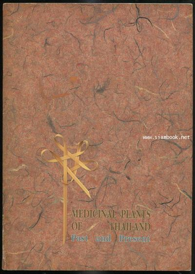 Medicinal Plants of Thailand Past and Present