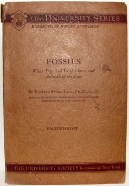 1931 FOSSILS Book PALEONTOLOGY University Society