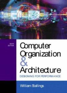 Computer Organization and Architecture : Designing for Performance 4E