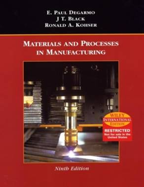 MATERIALS AND PROCESSES IN MANUFACTURING ISBN 9780471429449