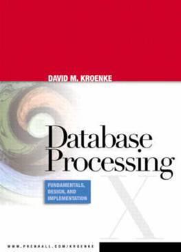 Database Processing Fundamentals, Design and Implementation