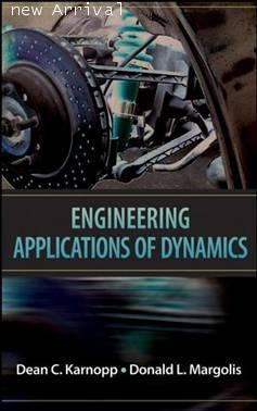 Engineering Applications of Dynamics   ISBN 9780470112663