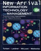 INFORMATION TECHNOLOGY FOR MANAGEMENT: TRANSFORMING ORGANIZATIONS (WISE) (1 BK./1 CD