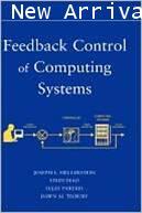 Feedback Control of Computing Systems  ISBN 9780471266372
