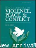 Encyclopedia of Violence, Peace and Conflict 2ED-3 Volume Set