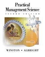 Practical Management Science Spreadsheet Modeling and Applications2E ISBN9780534407759