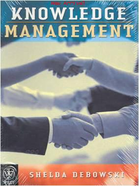 Knowledge Management A Strategic Management Perspective ISBN9780470805381