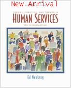 Theory Practice and Trends in Human Services 4ED ISBN9780495097136
