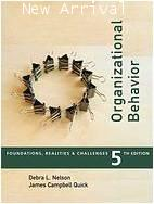 Organizational Behavior: Foundations, Reality and Challenges 5E ISBN9780324322422