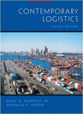Contemporary Logistics 8E ISBN 9780131228870