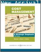 Cost Management: A Strategic Emphasis ISBN 9780071267489