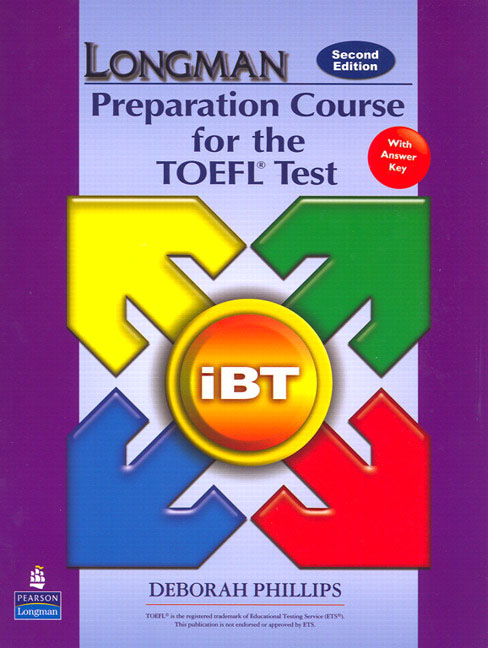 LONGMAN PREPARATION COURSE FOR THE TOEFL TEST IBT With ANSWER ISBN9780132056908