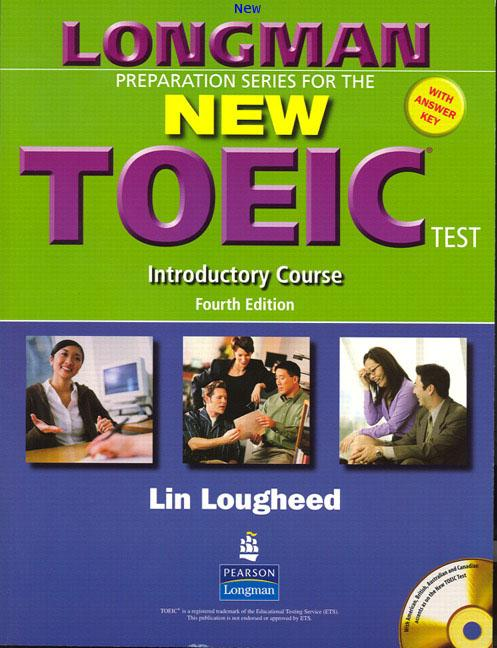 LONGMAN Preparation Series for the New TOEIC Test Introductory CourseISBN9780131993198