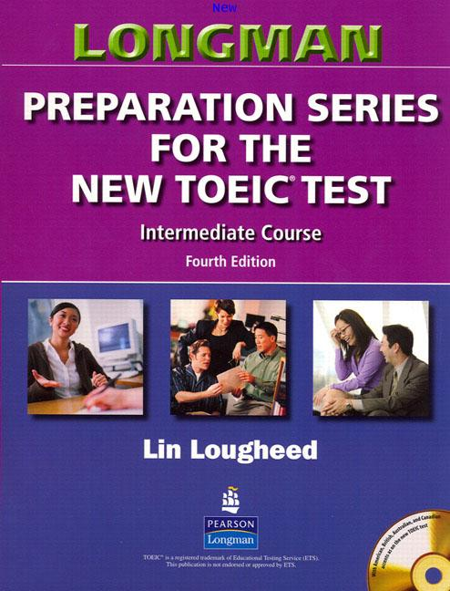 LONGMAN Preparation Series for the New TOEIC Test Intermediate Course ISBN9780131993143