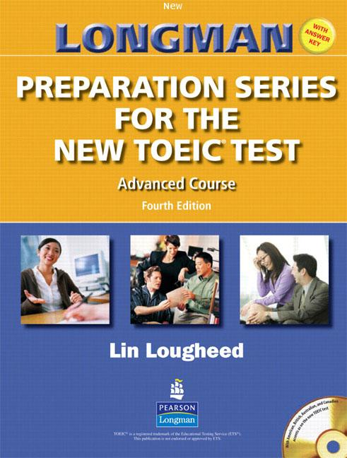 LONGMAN Preparation Series for the New TOEIC Test Advanced Course ISBN9780131993105