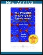 The Physics of Everyday Phenomena 7ED Y2012 ISBN 9780071315340