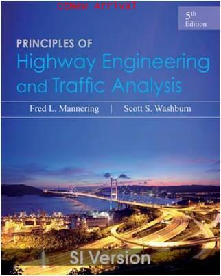 Principles of Highway Engineering and Traffic Analysis 5ED Y2013 ISBN9781118471395