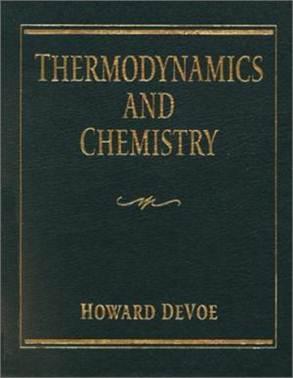 Thermodynamics and Chemistry (IE)