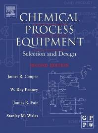 Chemical Process Equipment Selection and Design  ISBN 9780750675109