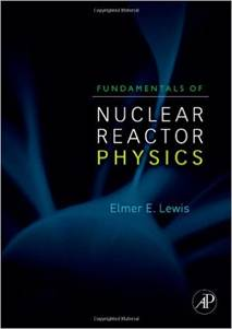 Fundamentals of Nuclear Reactor Physics  ISBN 9780123706317