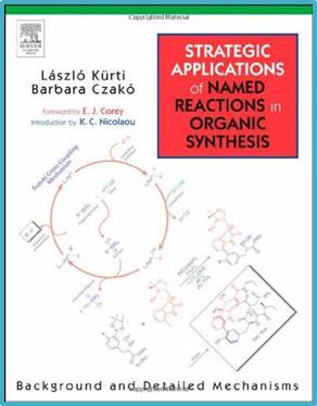 Strategic Applications of Named Reactions in Organic Synthesis ISBN 9780124297852