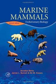 Marine Mammals : Evolutionary Biology ISBN 9780120885527