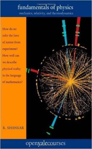 Fundamentals of Physics : Mechanics, Relativity, and Thermodynamics ISBN 9780300192209