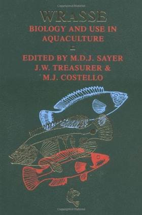 Wrasse : Biology and Use in Aquaculture ISBN 9780852382363