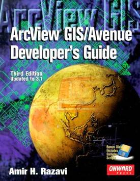 ArcView GIS/Avenue Developer\'s Guide [With Disk] ,ISBN 9781566901673