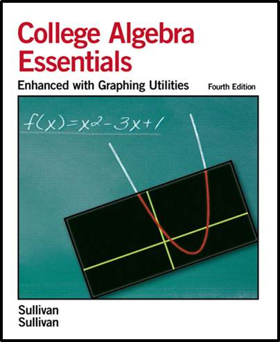 Essentials of College Algebra:Enhanced with Graphing Utilities
