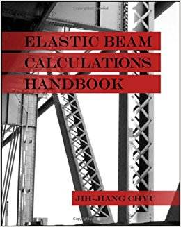 Elastic Beam Calculations Handbook  ISBN 9781604270105