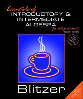 Essentials of Introductory and Intermediate Algebra for College Students