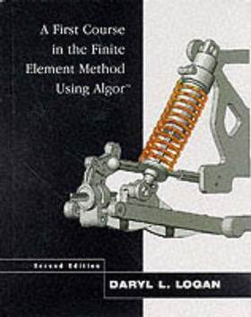 First Course in the Finite Element Method Using Algor™  ISBN 9780534380687