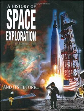 A History Of Space Exploration  ISBN 9781904668152